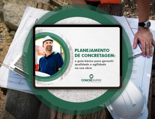 Ebook: Planejamento de Concretagem – o guia básico para garantir a entrega e fluidez no andamento da obra